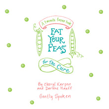 Eat Your Peas for the Cure