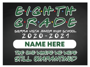 Sierra Vista 8th Grade-Yard Sign w/ Stake + Personalized Name