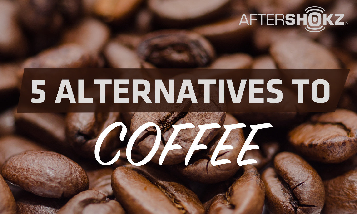 5 Healthy Alternatives To Coffee