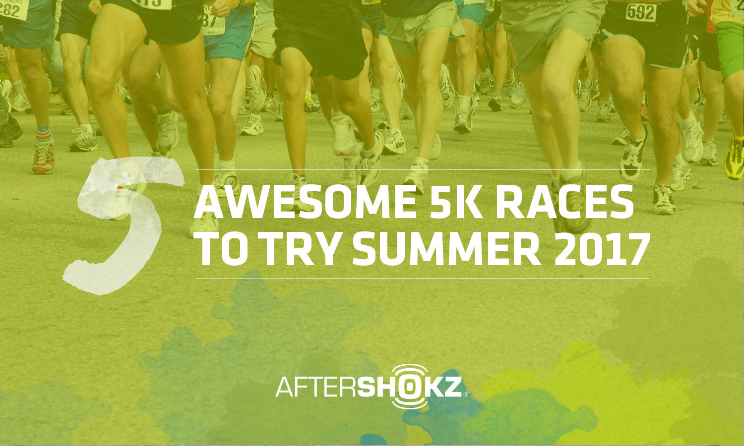 5 Awesome 5K Races To Try Summer 2017