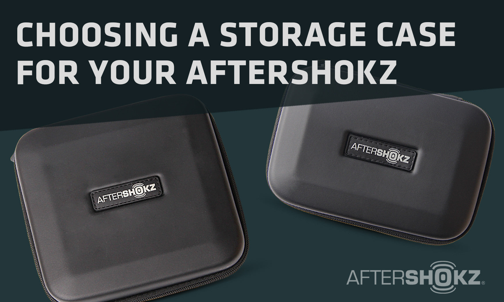 Choosing A Storage Case For Your AfterShokz