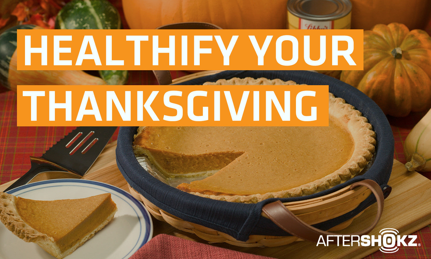 Healthify Your Thanksgiving
