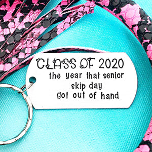 Class of 2020 Seniors Keychain, The one where senior skip day got out of hand