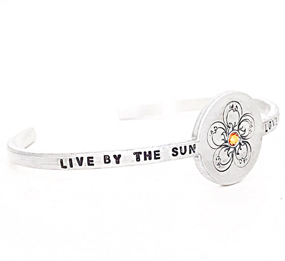 Live By The Sun, Love By The Moon Custom Cuff Bracelet