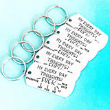 Every Day Thoughts Keychain - Fuck it all - Fuck Keychain - Everyday Thoughts Fuck Everyone - Lasting Impressions CT