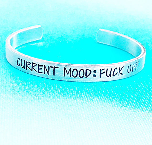 Fuck Off Cuff Bracelet, Current Mood: Fuck Off - Lasting Impressions CT