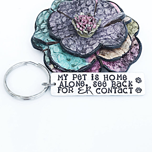 My Pet is Home Alone Keychain, Keychain for Emergency, Custom Keychain