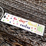 Go Deep Throat A Cactus Keychain - Lasting Impressions CT