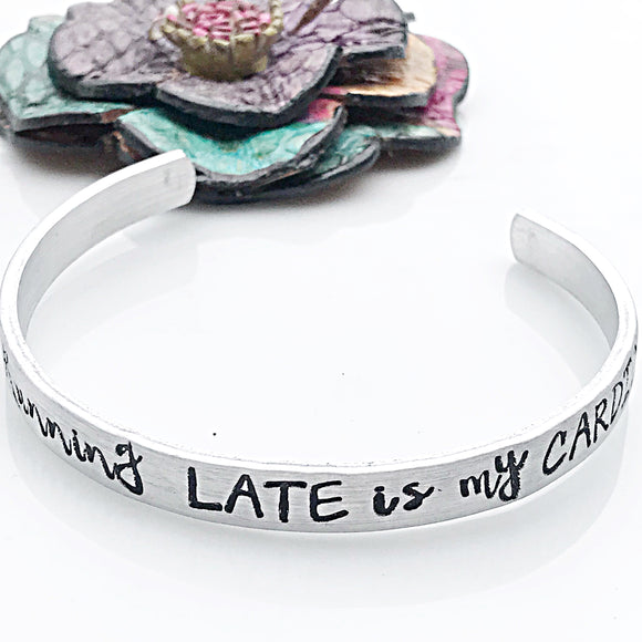 Running Late Funny Hand Stamped Custom Silver Cuff Bracelet