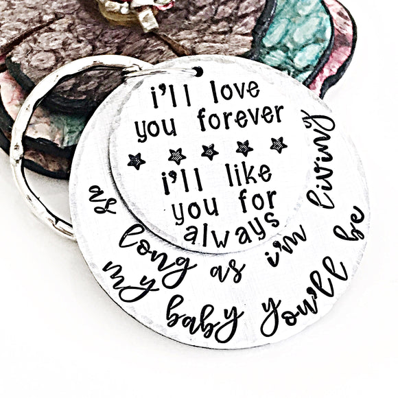 I'll Love You Forever Keychain - Handstamped Custom