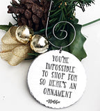 Hard to Shop For, Ornament, Friend Gift, Friend Ornament, White Elephant Gift - Lasting Impressions CT