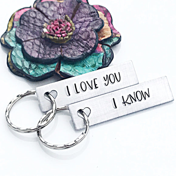 I love You, I Know Custom Silver Keychain Set, Valentines Day Gift Set, Couples Gift, Couples Keychains - Lasting Impressions CT