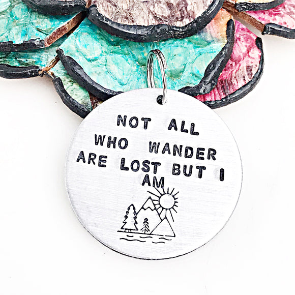 Not All Who Wander Are Lost But I am - Hand Stamped Engraved Pet Tag - Dog Tag for Dogs