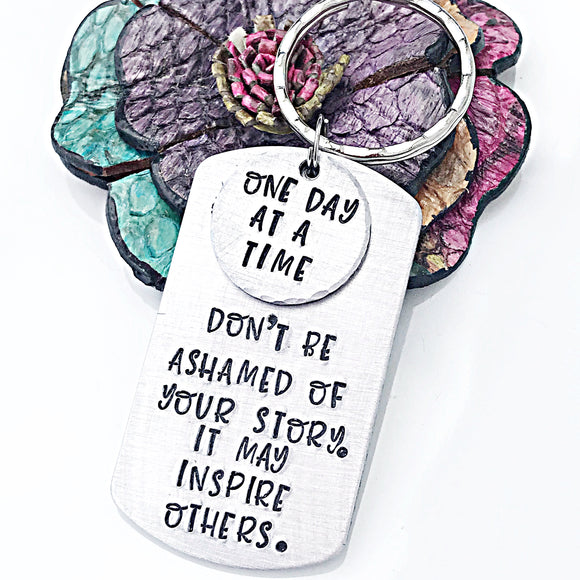 Sobriety Keychain, Awareness Keychain, Sober Anniversary, One Day at a Time - Lasting Impressions CT