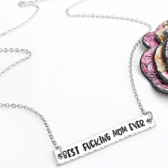 Best Fucking Mom Ever Necklace, Bar Necklace, Mom Necklace, Mature Necklace, Mom Jewelry - Lasting Impressions CT