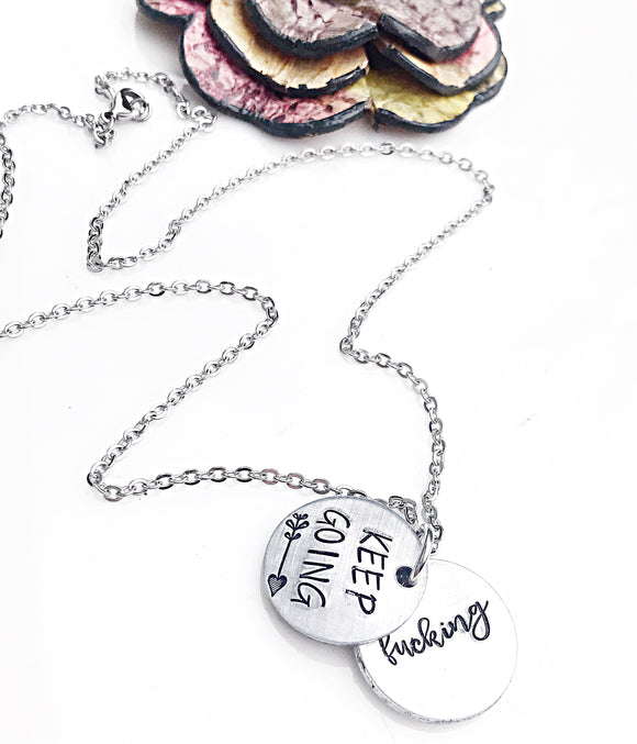 Keep Fucking Going Necklace - Keep Fucking Going Jewelry - Secret Message Necklace