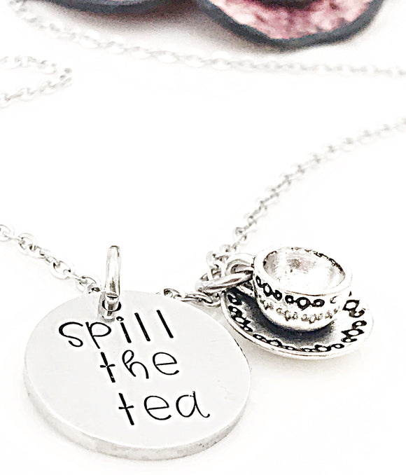 Spill the Tea Necklace - Gossip - RuPauls Drag Race Funny Quotes - Lasting Impressions CT