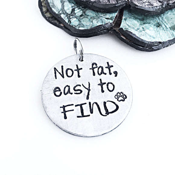 Funny Pet Tags, Cat Tag, ID Tag for Pets, Dog Tag, Not Fat, Easy to Find - Lasting Impressions CT