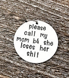 Funny Hand Stamped Dog Pet ID Tag-Mom is Losing her Shit, Dog ID Tag, Custom Dog Tag, Funny Dog Tag, Funny Dog ID Tag - Lasting Impressions CT