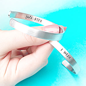 I wish you'd shut the fuck up hidden message Handstamped custom cuff bracelet in silver aluminum - Lasting Impressions CT