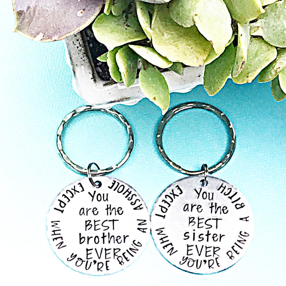 Best Sister Ever or Best Brother Ever Funny Handstamped Keychain