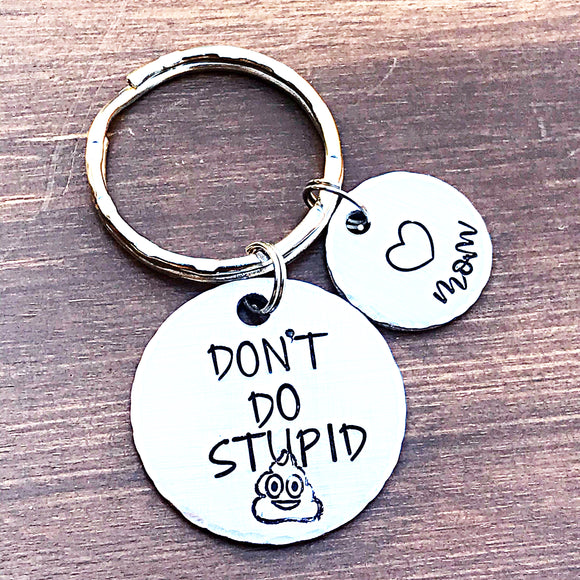 WHOLESALE | 1 piece | Don't do stupid shit keychain
