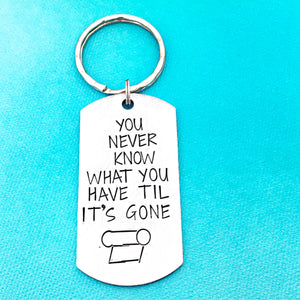 Toilet Paper Funny Keychain - Corona Virus Joke You Never Know What You Have TIL It's Gone - Lasting Impressions CT