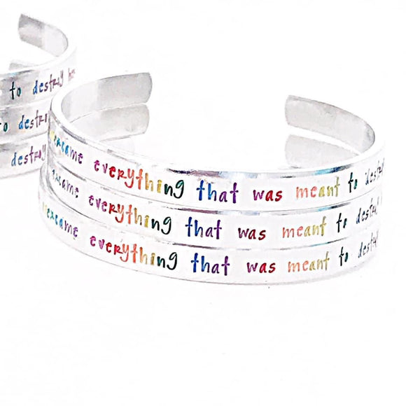She overcame everything that was meant to destroy her hand stamped cuff bracelet rainbow