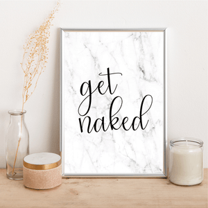 GET NAKED - Alotta Style - Interior Prints and Posters