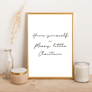 Have yourself a merry little Christmas - Alotta Style - Interior Prints and Posters