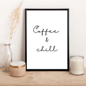 Coffee & chill - Alotta Style - Interior Prints and Posters