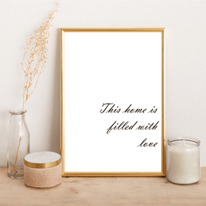 This home is filled with love - Alotta Style - Interior Prints and Posters