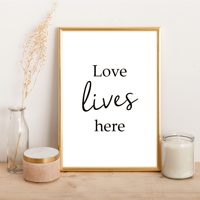 Love lives here - Alotta Style - Interior Prints and Posters
