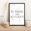 So fresh and so clean - Alotta Style - Interior Prints and Posters