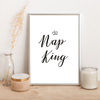 Nap King - Alotta Style - Interior Prints and Posters