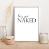LET'S GET NAKED - Alotta Style - Interior Prints and Posters