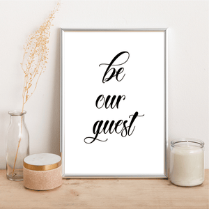 Be Our Guest - Alotta Style - Interior Prints and Posters