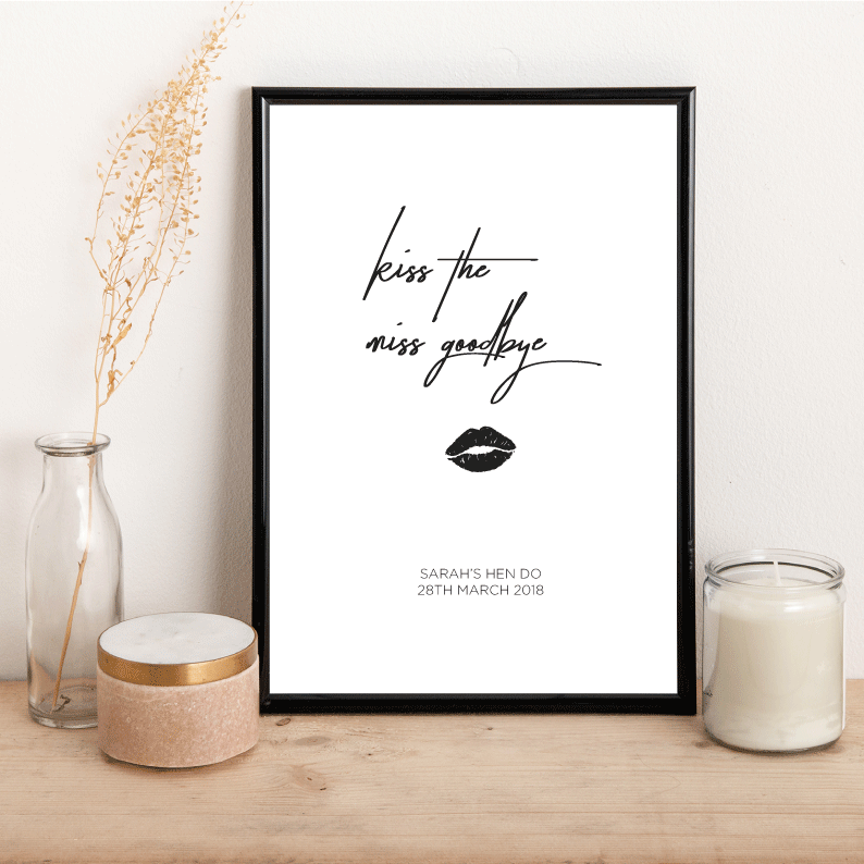 Personalised Kiss the Miss goodbye - Alotta Style - Interior Prints and Posters