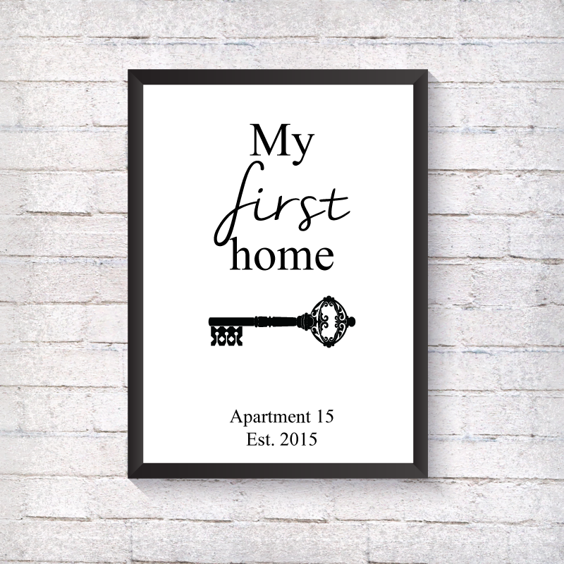 First Home - Alotta Style - Interior Prints and Posters