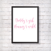 Daddy's Girl, Mummy's World - Alotta Style - Interior Prints and Posters