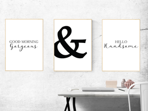 Good Morning, &, Hello Handsome - Alotta Style - Interior Prints and Posters