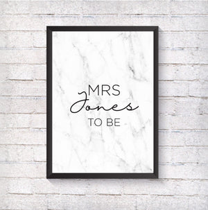 Mrs to be - Alotta Style - Interior Prints and Posters