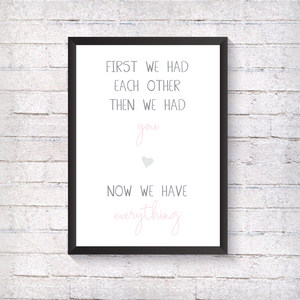 First we had each other... - Pink - Alotta Style - Interior Prints and Posters