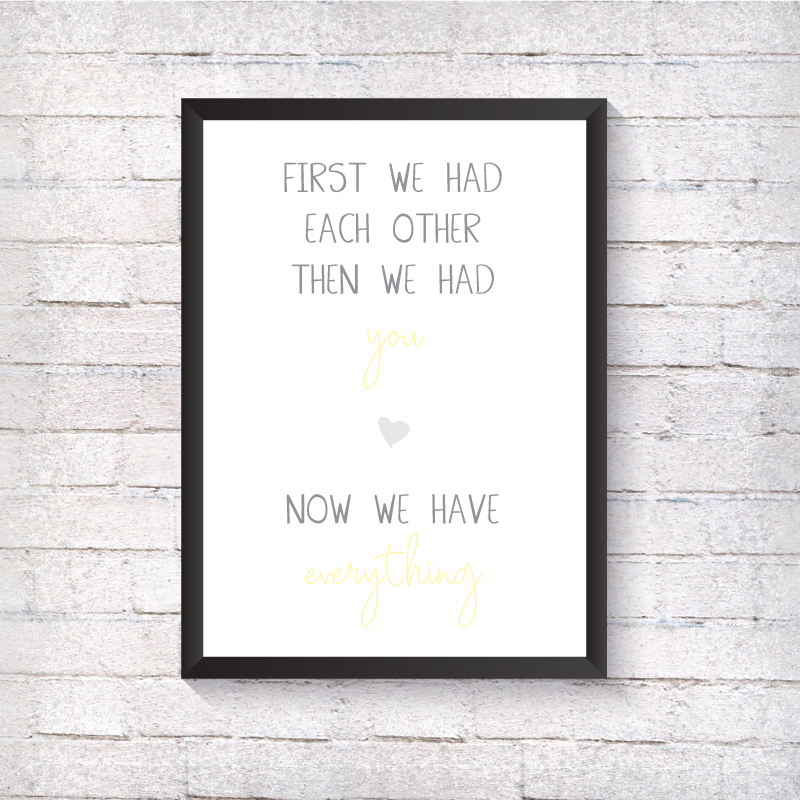 First we had each other... - Yellow - Alotta Style - Interior Prints and Posters
