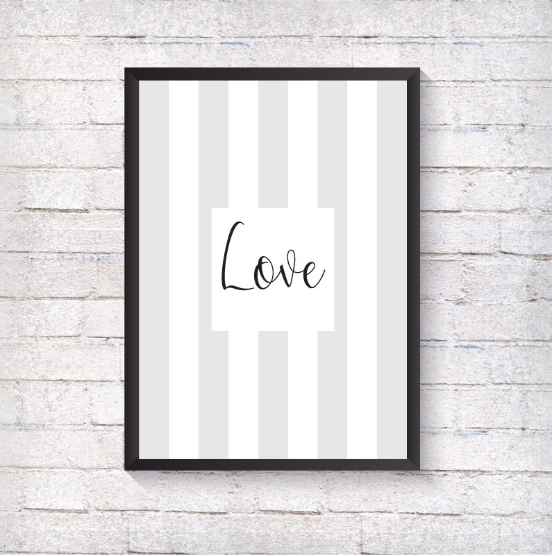 Love - Grey Stripe - Alotta Style - Interior Prints and Posters