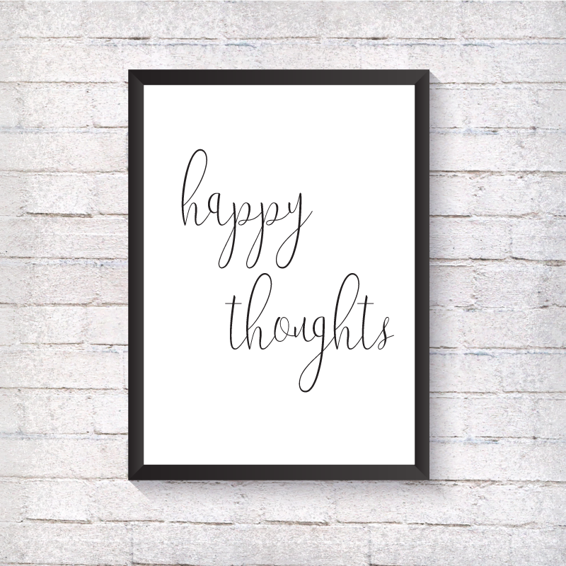 Happy thoughts - Alotta Style - Interior Prints and Posters