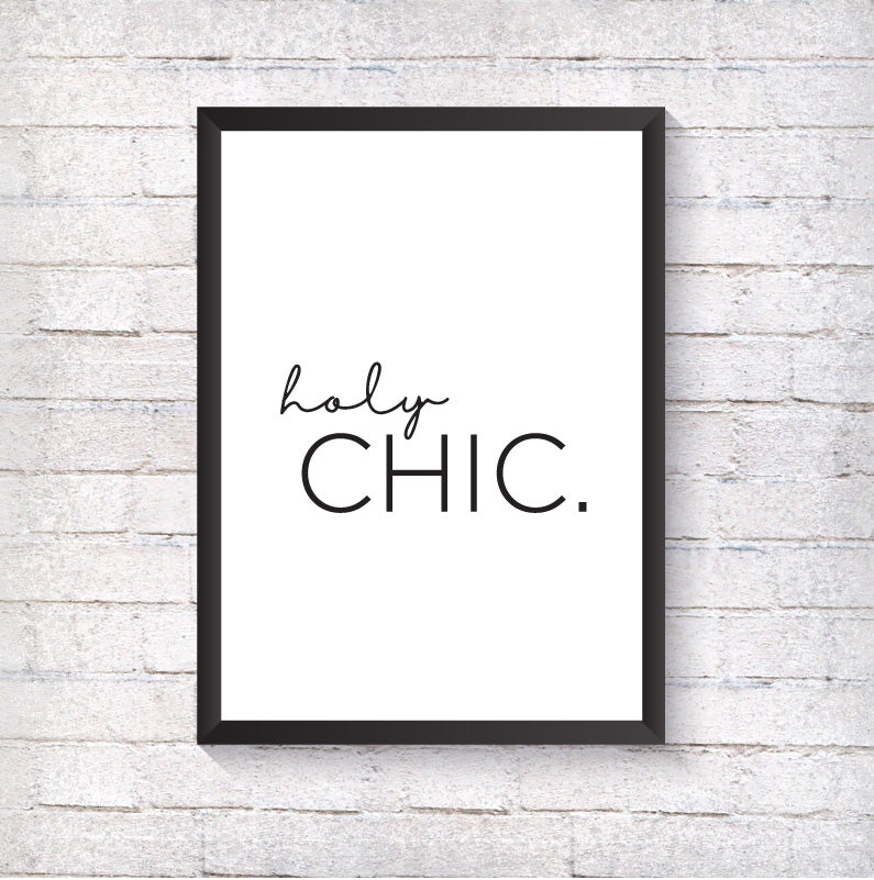 Holy Chic. - Alotta Style - Interior Prints and Posters