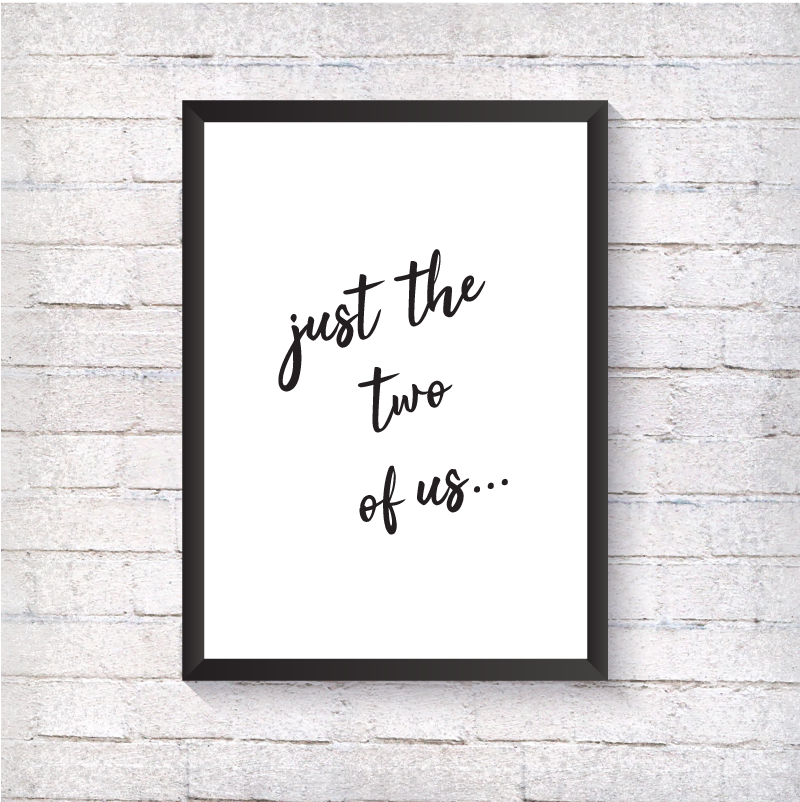 Just the two of us... - Alotta Style - Interior Prints and Posters