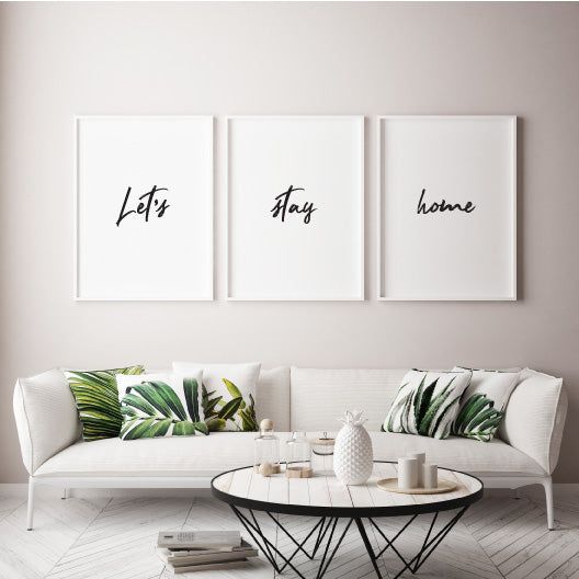 Let's stay home - Alotta Style - Interior Prints and Posters