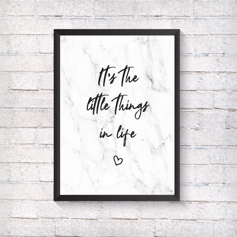 It's the little things in life - Alotta Style - Interior Prints and Posters